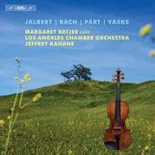 Jalbert, Bach, Pärt & Vasks: Music for Violin & Orchestra von Margaret Batjer