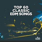 Top 60 Classic Edm Songs de Various Artists