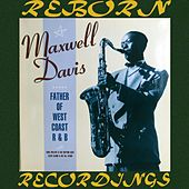 Father of West Coast R&B (HD Remastered) de Maxwell Davis