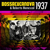 1937 de BossaCucaNova