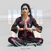 India Yoga: Healing and Relaxing Music for Physical Meditation, Mental, and Spiritual Practices - Hinduism, Buddhism, and Jainism de India Tribe Music Collection