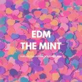 Edm the Mint von Various Artists