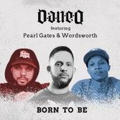 Born to Be by Dan-E-O