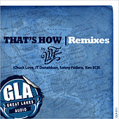 That's How | Remixes by Mark Farina