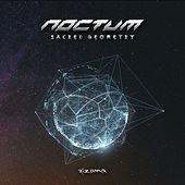 Sacred Geometry by Noctum