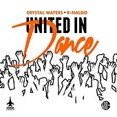 United in Dance by Crystal Waters