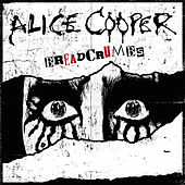Breadcrumbs by Alice Cooper