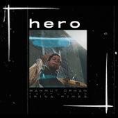 Hero by Mahmut Orhan