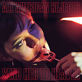 Send Her To Heaven de The All-American Rejects