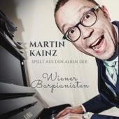 Martin Kainz spielt aus den Alben der Wiener Barpianisten by Martin Kainz