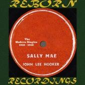 Sally Mae, The Modern Singles 1948-50 (HD Remastered) de John Lee Hooker