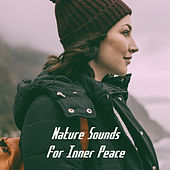 Nature Sounds for Inner Peace de Various Artists