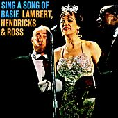 Sing a Song of Basie/Sing Along with Basie! (Remastered) by Lambert, Hendricks and Ross