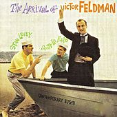 The Arrival of Victor Feldman! (Remastered) by Victor Feldman