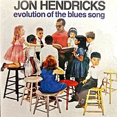 Evolution of the Blues Song (Remastered) von Jon Hendricks