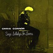 Chris Connor Sings Lullabys for Lovers (Remastered) von Chris Connor