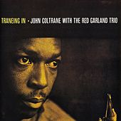 Traneing In (Remastered) de John Coltrane