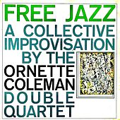 Free Jazz (Remastred) von Ornette Coleman