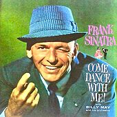 Come Dance With Me (Remastered) van Frank Sinatra