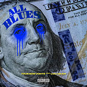 All Blues by Youknowvonte