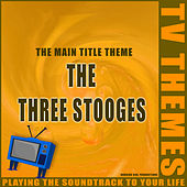 The Three Stooges - The Main Title Theme de TV Themes
