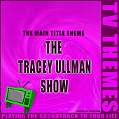 The Tracey Ullman Show - The Main Title Theme de TV Themes