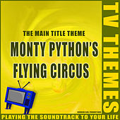 Monty Python's Flying Circus - The Main Title Theme de TV Themes