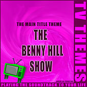 The Benny Hill Show - The Main Title Theme de TV Themes