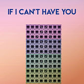 If I Can't Have You by The Countdown Singers