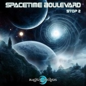 Spacetime Boulevard - Stop 2 by Various Artists