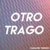 Otro Trago (Karaoke Version) de Boricua Boys