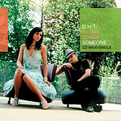 Someone by D.H.T.