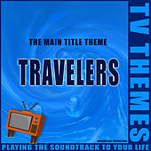 Travelers - The Main Title Theme de TV Themes
