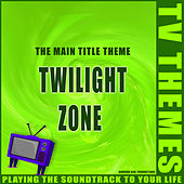 Twilight Zone - The Main Title Theme de TV Themes