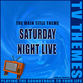 Saturday Night Live - The Main Title Theme de TV Themes