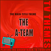 The A-Team - The Main Title Theme de TV Themes