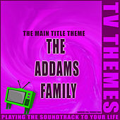 The Addams Family - The Main Title Theme de TV Themes