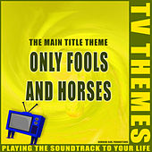 Only Fools and Horses - The Main Title Theme de TV Themes