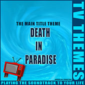 Death in Paradise - The Main Title Theme de TV Themes