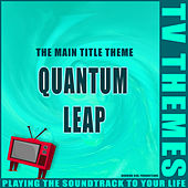 Quantum Leap - The Main Title Theme de TV Themes
