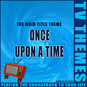 Once Upon A Time - The Main Title Theme de TV Themes