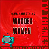Wonder Woman - The Main Title Theme de TV Themes