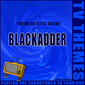 Blackadder - The Main Title Theme de TV Themes