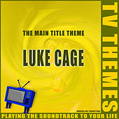 Luke Cage - The Main Title Theme de TV Themes
