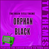 Orphan Black - The Main Title Theme de TV Themes