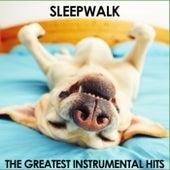 Sleepwalk: The Greatest Instrumental Hits de Various Artists