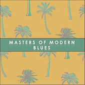 Masters of Modern Blues de Various Artists