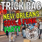 Trick Bag: New Orleans Soul & Funk Party de Various Artists