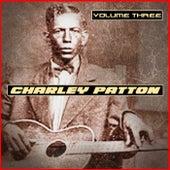 Charley Patton Volume Three de Charley Patton