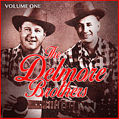 The Delmore Brothers - Volume One by The Delmore Brothers